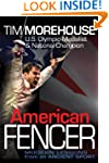 American Fencer: Modern Lessons from...