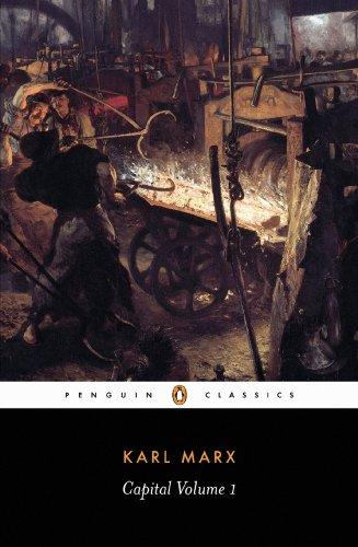 Download Capital: A Critique of Political Economy (Das Kapital series Book 1)