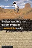 img - for The Blood Runs Like a River Through My Dreams Paperback - September 17, 2001 book / textbook / text book
