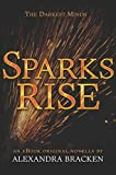 Sparks Rise (The Darkest Minds series)
