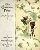 The Christmas Fairy (A Children Magic Story for Young and Old)