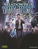 Shadowrun Dirty Tricks (Shadowrun (Catalyst))