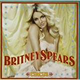 Circus ~ Britney Spears