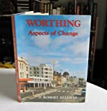 img - for Worthing: Aspects of Change book / textbook / text book