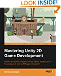 Mastering Unity 2D Game Development