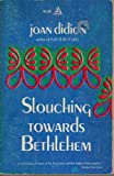 Image of Slouching Towards Bethlehem