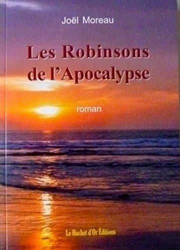 Les Robinsons de l'Apocalypse en ligne