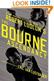 Robert Ludlum's (TM)  The Bourne Ascendancy (Jason Bourne series)