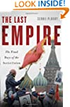 The Last Empire: The Final Days of th...