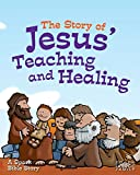 The Story of Jesus' Teaching and Healing: A Spark Bible Story (Spark Bible Stories)