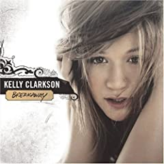 Kelly Clarkson - Breakaway