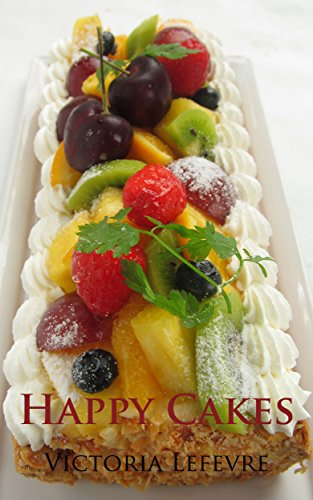 Free Kindle Book : Happy Cakes: Perfect for a rainy day (Victoria