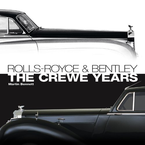 rolls-royce-and-bentley-the-crewe-years