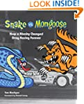 Snake vs. Mongoose: How a Rivalry Cha...