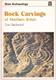 Rock Carvings of Northern Britain (Shire album) Stan Beckensall