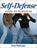 Self-defense :  steps to survival /