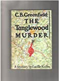img - for C. B. Geenfield: The Tanglewood Murder book / textbook / text book