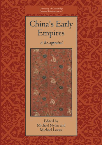 chinas-early-empires-a-re-appraisal-university-of-cambridge-oriental-publications