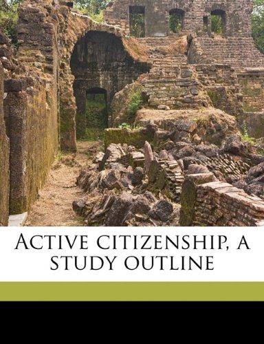 Active citizenship, a study outline