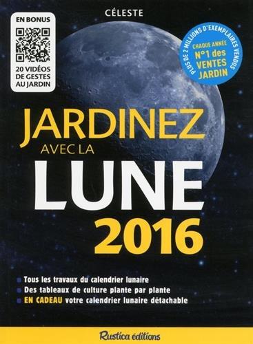 Jardinez avec la Lune 2016