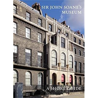 Sir John Soane's Museum: A Short Guide