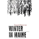 "Winter in Maine: Romanvon ""Gerard Donovan"""