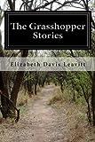 The Grasshopper Stories