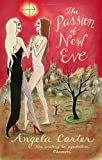 Angela Carter The Passion Of New Eve (VMC)
