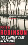 Peter Robinson The Summer That Never Was: An Inspector Banks Novel (The Inspector Banks Series)