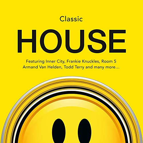 Acid house anthems for Classic house anthems