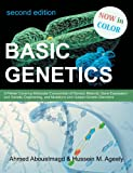Basic Genetics: A Primer Covering Molecular Composition of Genetic Material Gene Expression and Genetic Engineering and Mutations an