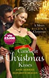 Candlelit Christmas Kisses: Captain Moorcroft's Christmas Bride / Governess Under the Mistletoe (Mills & Boon Special Releases)