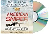 AMERICAN SNIPER:Chris Kyles American Sniper CD [Audiobook, Unabridged] [Audio CD] Chris Kyle (Author), Scott McEwen (Author), Jim DeFelice (Author), John Pruden