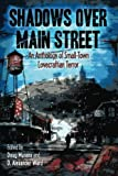 img - for Shadows Over Main Street: An Anthology of Small-Town Lovecraftian Terror (Volume 1) book / textbook / text book
