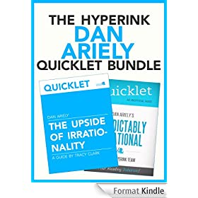 The Dan Ariely Quicklet Bundle (Predictably Irrational, The Upside of Irrationality) (English Edition)