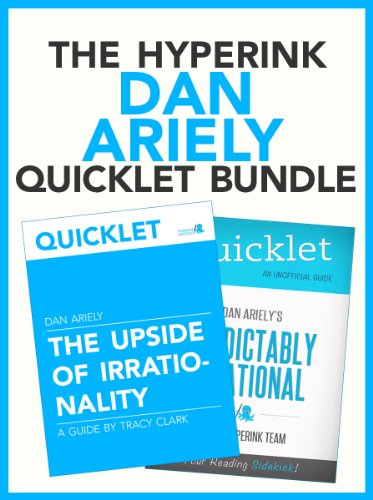 the-dan-ariely-quicklet-bundle-predictably-irrational-the-upside-of-irrationality-english-edition