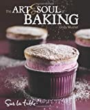 img - for The Art & Soul of Baking book / textbook / text book