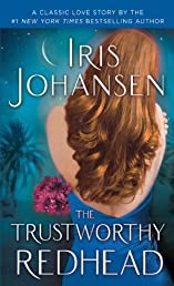The Trustworthy Redhead: A Loveswept Classic Romance (Sedikhan)