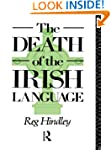 The Death of the Irish Language: A Qu...