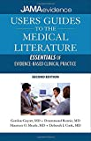 Users' Guides to the Medical Literature: Essentials of Evidence-Based Clinical Practice, Second Edition
