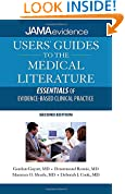 Users' Guides to the Medical Literature: Essentials of Evidence-Based Clinical Practice, Second Edition (Jama & Archives Journals)