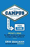 What Happens on Campus Stays on YouTube