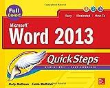 Microsoft® Word 2013 QuickSteps (0071805974) by Matthews, Carole