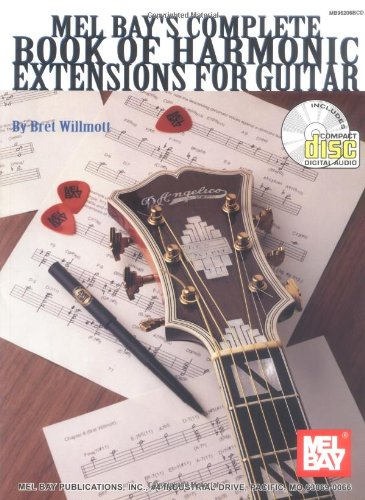 Mel Bay Complete Book of Harmonic Extensions for Guitar