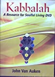 Kabbalah: A Resource for Soulful Living DVD