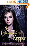 The Guardian's Keeper (The Guardian Trilogy, Book 1)