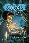 La maison des secrets, Tome 2 : Le livre des sorts