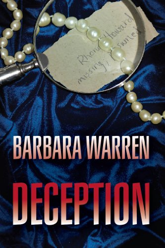 Deception: Missing, Presumed Dead | A Thriller Suspense, Women Sleuth, Murder Mystery (Christian Fiction › Suspense) by Barbara Warren