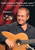 Flamenco Guitar Bulerias Step by Step Vol. 1 Guitarra flamenca Bulerias Book/DVD (Spanish Edition)