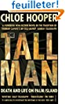 Tall Man: Death and Life on Palm Island